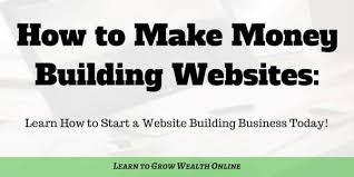 How to Make Money Building Websites: 3 Proven Methods that Work!